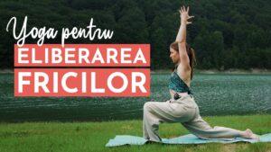 Yoga pentru eliberarea fricilor