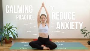 Calming Practice To Reduce Anxiety [EN]
