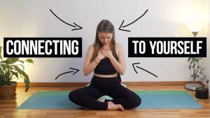 Connecting To Yourself Yoga Practice [EN]